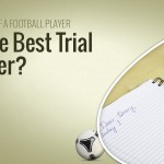 The Diary Of A Football Player: The Best Trial Ever?
