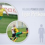 Igor Petković (Slovenia) – Fieldoo Power User