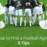 How to Find a Football Agent: 5 Tips