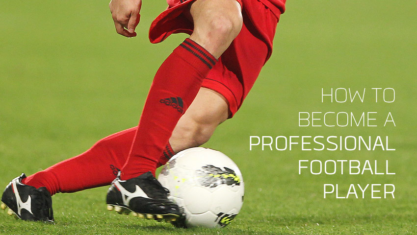 How To Become Professional Football_Soccer Player (Part 2)
