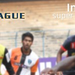 I-League & Indian Super League (Review)