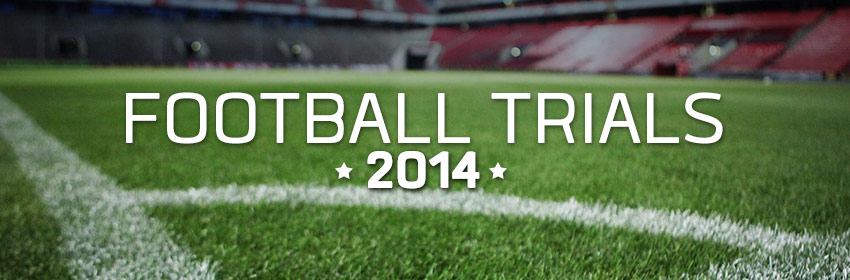Football Trials 2014