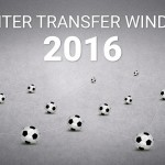 The Winter Transfer Window 2016