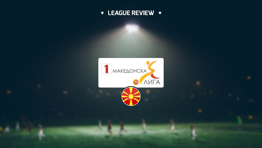 Macedonian First Football League – Republic of Macedonia (League Review)