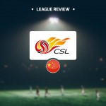 Super League – China (League Review)