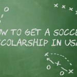 How To Get A Soccer Scholarship in America