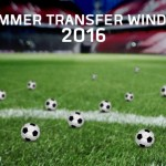 Summer Transfer Window 2016