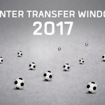 The Winter Transfer Window 2017